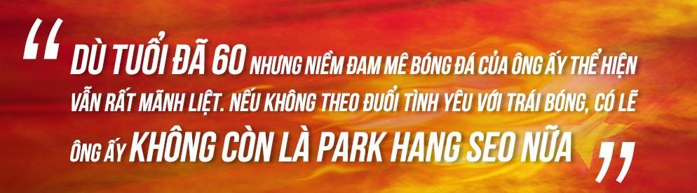 Giải mã tướng số người viết sử vàng cho bóng đá Việt Nam - Park Hang Seo kỳ nhân dị tướng-5