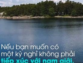 Hòn đảo cấm nam giới đặt chân đến
