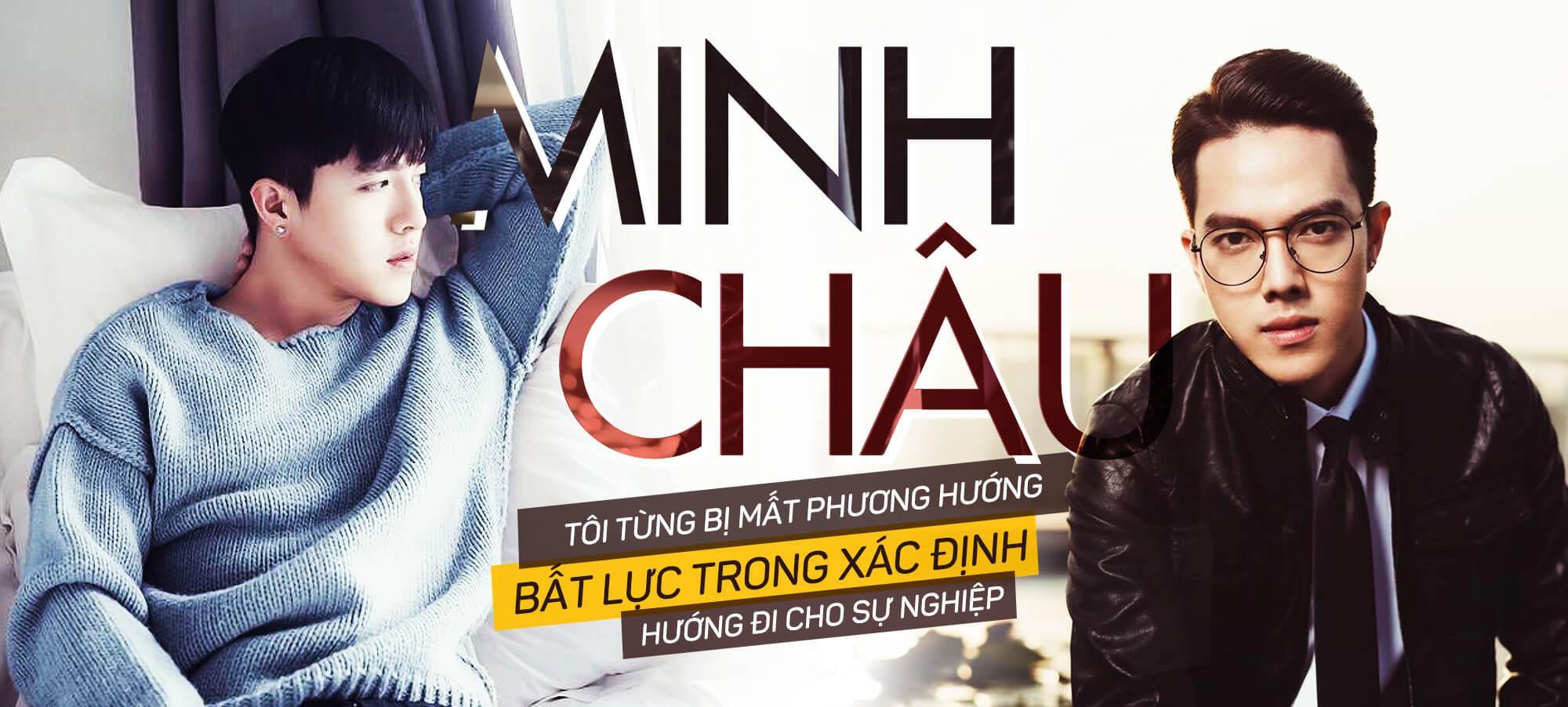 Hot boy Minh Châu: Tôi từng mất phương hướng, bất lực trong sự nghiệp-2