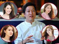 Không chỉ Nam Em, Quế Vân và Sam, nhiều mỹ nhân Việt từng bị 'bậc thầy thả thính' Trường Giang săn đón