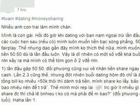 Cô nàng gây bão mạng xã hội vì chuyện cưa đôi 'tình phí': Bạn trai không nhận tiền thì không được, nhận thì bảo sĩ diện hão