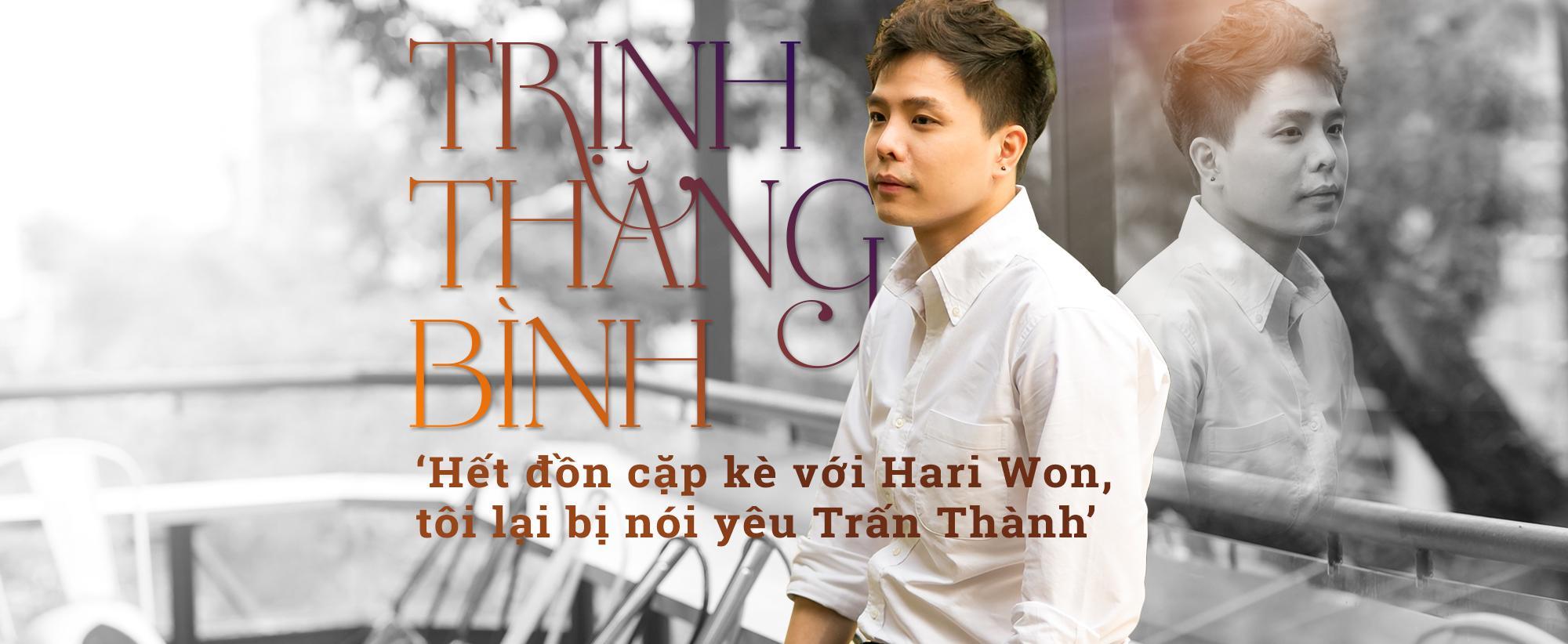 Trịnh Thăng Bình: 'Chưa hết tin đồn cặp kè Hari Won, tôi lại bị nói yêu Trấn Thành'
