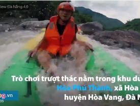 Trải nghiệm trượt thác cảm giác mạnh ở Đà Nẵng