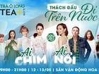 Sao Việt thách đấu nhau 'dìm không chìm' vào ngày 12/5