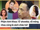 Sao Việt đồng loạt phản đối Phạm Anh Khoa khi tuyên bố 'vỗ mông là chào hỏi bình thường trong showbiz'