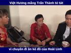 'Thánh nhọ' Trấn Thành bị Việt Hương mắng té tát vì lỡ ăn ké đồ của Hoài Linh