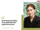 Á hậu Mâu Thủy: 'Tôi từng bị quỵt nửa năm tiền lương khi catwalk ở quốc tế, tay không về nước'