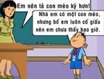 Trẻ tiểu học làm văn tả cảnh thì đố ai đọc mà thoát cảnh cười sái hàm!