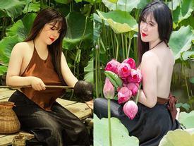 Nữ sinh Hải Dương sở hữu vòng ngực 110 cm khiến người xem 'bỏng mắt' với ảnh áo yếm bên sen