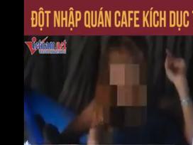 Video: Cận cảnh cà phê kích dục 100.000 đồng nhưng nhân viên chỉ được nhận tiền công 5.000 đồng