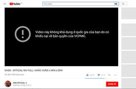 HOT: Hit 'Ghen' hơn 90 triệu lượt nghe của bộ ba Min - Erik - Khắc Hưng bỗng dưng biến mất khỏi Youtube