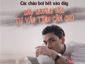 Chết cười với mục tư vấn tình cảm cùng chú Quang Đại