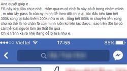 Chẳng dò được mật khẩu Facebook của bạn trai, lại mất toi 500 nghìn, cô gái lên mạng bóc phốt hacker