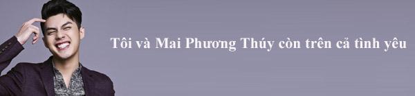 Tuyên bố trên cả tình yêu với Mai Phương Thúy, Noo Phước Thịnh đứng TOP 1 PHÁT NGÔN SAO VIỆT TUẦN QUA-1