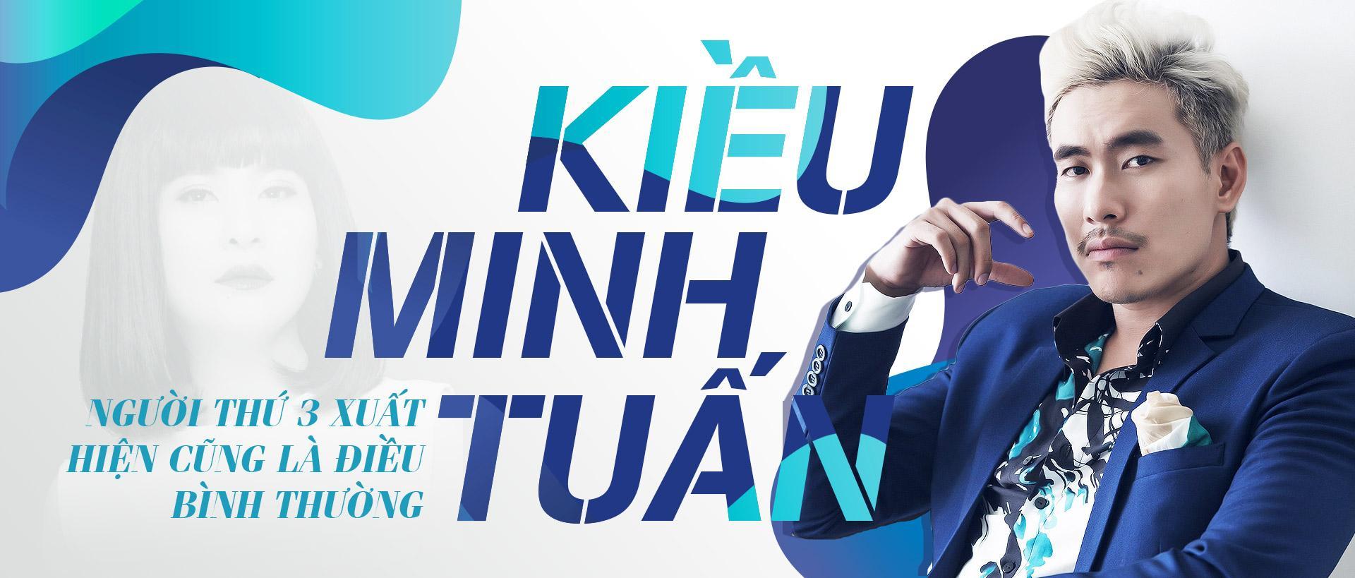 Kiều Minh Tuấn: 'Nếu người thứ ba xuất hiện và có tình yêu đủ lớn, tôi sẽ lựa chọn'