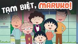 Tạm biệt nhóc Maruko - tuổi thơ thật đẹp trong lòng một thế hệ
