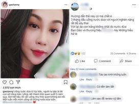 Quảng cáo nước dừa phản khoa học có thể khiến bà bầu sảy thai, nhà văn Gào bị cộng đồng mạng phẫn nộ đòi tẩy chay