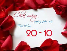 Lời chúc ngày 20/10 'cực chất' dành cho mẹ, người yêu đấng 'mày râu' nhất định phải biết
