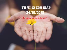 Tử vi thứ Tư ngày 24/10/2018 của 12 con giáp: Tuổi Tuất cần khiêm tốn hơn, tuổi Hợi may mắn