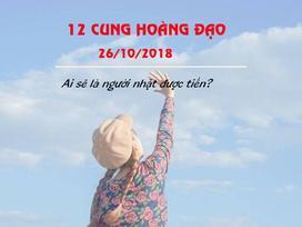 Tử vi của 12 cung hoàng đạo thứ Sáu ngày 26/10/2018: Bảo Bình mệt mỏi, Sư Tử khởi sắc trong công việc