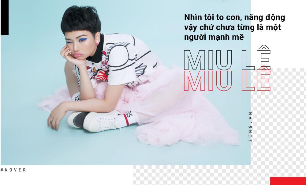 Miu Lê: Tôi đã chia tay bạn trai và vẫn còn rất thương-6