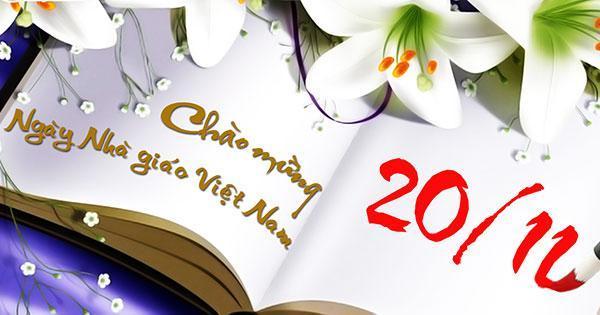 Những lời chúc hay ý nghĩa dành cho các thầy cô nhân ngày 20-11-1
