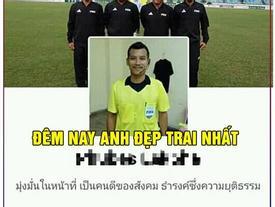 Ảnh chế dân mạng bất bình với trọng tài trận Việt Nam - Myanmar