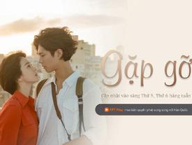 Phim Gặp Gỡ của Song Hye Kyo đổ bộ trên FPT Play