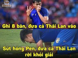 Ảnh chế tạm biệt Thái Lan và pha penalty lên trời để 'né' Việt Nam