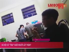 Cận cảnh 'trại' nuôi người lấy thận ở Hà Nội