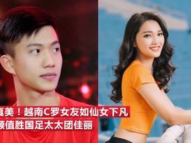'Trai tài gái sắc' Phan Văn Đức và bạn gái tin đồn được báo Trung ca ngợi hết lời