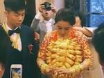 Phủ kín vàng từ cổ đến tay, cô dâu trẻ khiến người xem 'ngất lên ngất xuống' vì của hồi môn quá khủng