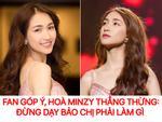 Hòa Minzy gay gắt với lời góp ý thiện chí của fan, đại diện nữ ca sĩ khẳng định đó chỉ là 'câu giỡn'