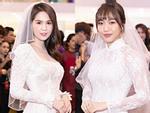 Cùng diện áo cưới, Ngọc Trinh và Diệu Nhi hóa thân thành cô dâu chẳng cần chú rể