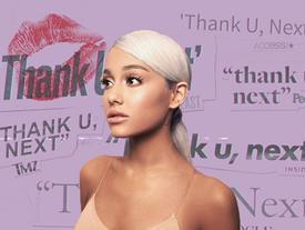 Review ngắn album 'Thank U, Next' của Ariana Grande: Nước mắt cũng đến ngày phải cạn