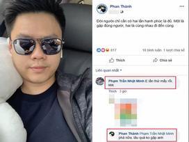 Đăng status sặc mùi thính, Phan Thành bất ngờ bị thiếu gia Minh Nhựa hỏi khó: 'Em lần thứ mấy rồi?'