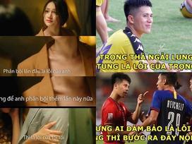 Ảnh chế cực 'lầy lội' của các chàng tuyển thủ Việt theo triết lý tình yêu của Miss Hương Giang khiến dân mạng cười nghiêng ngả