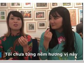 Chocolate vị phở Việt Nam qua cảm nhận của du khách Nhật Bản