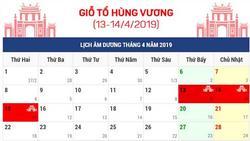 Lịch nghỉ chi tiết giỗ tổ Hùng Vương và lễ 30/4 - 1/5: Tổng là 8 ngày