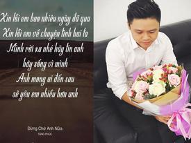 Chia tay 2 người tình vừa đẹp vừa giỏi giang, Phan Thành gây chú ý khi bất ngờ nói lời xin lỗi