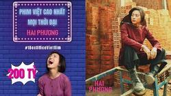 Doanh thu hơn 200 tỷ đồng, 'Hai Phượng' vượt mặt 'Cua Lại Vợ Bầu' trở thành phim Việt ăn khách nhất lịch sử