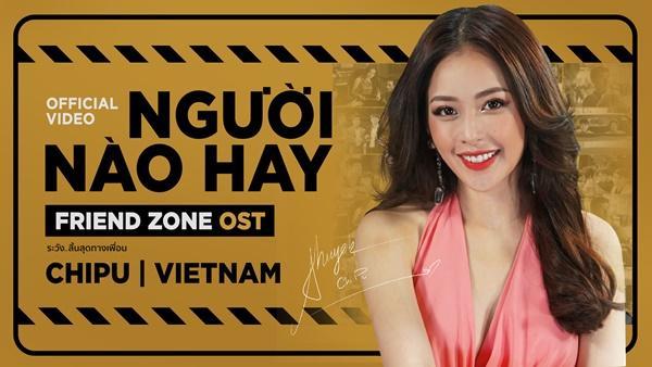 Sau màn khoe giọng trong Friend Zone, Chi Pu lập tức tung MV nhạc phim phiên bản tiếng Việt-1
