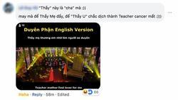 Cười ngất với 'Duyên Phận' phiên bản tiếng Anh dịch nghĩa cực kỳ bá đạo
