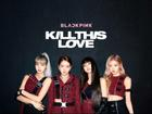 Comeback chưa đầy 1 tiếng, BlackPink đã có kỷ lục thế giới với MV 'Kill This Love'
