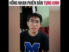 Cười ngất với màn cover gây lú nhất tuần qua: 'Hồng Nhan' phiên bản tụng kinh