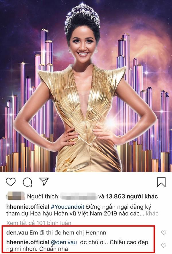 Rapper Đen Vâu đòi đi thi Hoa hậu Hoàn vũ Việt Nam 2019 và phản ứng cực hài của đương kim HHen Niê-2