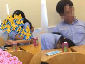 Dân mạng cấp tốc truy tìm danh tính cặp nam nữ không biết xấu hổ, nghi diễn cảnh nóng ngay tại lớp học