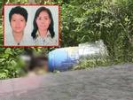 Vụ 2 thi thể bị đổ bê tông: Ban chuyên án họp khẩn vì nhiều tình tiết lạ vừa được phát hiện-5