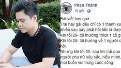 Thiếu gia Phan Thành chia sẻ mẫu phụ nữ anh cần qua từng giai đoạn