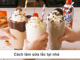 Tự chế kem thành sữa lắc mát lạnh giải nhiệt nắng nóng